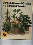 Click here to enlarge image and see more about item J8230: Professional Guide to Green Plants -Copyright 1976