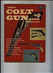 Click here to enlarge image and see more about item J8789: The Colt GunBook - Copyright 1961
