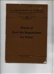 Digest of Civil Air Regulations for Pilots - Oct. 1943