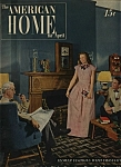 The American Home   - April 1947