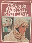 Click here to enlarge image and see more about item KNIT155: ARAN AND FAIR ISLE KNITTING BOOKLET 1977~OOP