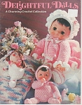 Click here to enlarge image and see more about item KNIT263: DELIGHTFUL DOLLS~BOOK OF DOLLS TO CROCHET~OOP