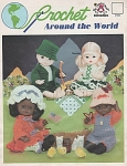 Click here to enlarge image and see more about item KNIT266: VINTAGE~CROCHET AROUND THE WORLD~DOLLS~OOP