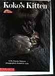 Click here to enlarge image and see more about item M0079: Koko's Kitten - by Dr. Francine Patterson -copy 1985
