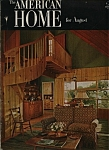 The American Home Magazine - August 1952