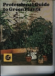 Professional Guide to Green Plants - 1976