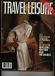 Travel & Leisure Magazine - March 1992