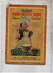 Rawleigh's Good Health Guide cook book - 1943