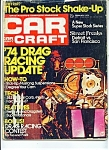 Click here to enlarge image and see more about item M0704: Car Craft Magazine -  February 1974