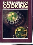 The Pleasures of Cooking - Vol. VII