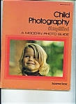 Click here to enlarge image and see more about item M0807: Child Photography simplified -Copyright 1976