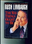 Click here to enlarge image and see more about item M1547: Rush Limbaugh book - The way things ought to be