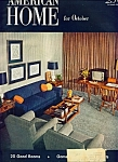 The American Home for October  1952
