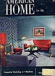 The American home for July 1952