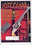 American Rifleman =  August 1984