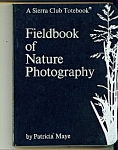 Click here to enlarge image and see more about item M3962: Fieldbook of Nature   Photographty Copyright 1974