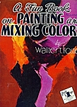 Click here to enlarge image and see more about item M4538: Walter Foster Art book -  Painting and Mixing colors #