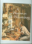 Click here to enlarge image and see more about item M4846: A Window in Williamsburg magazine - 1973