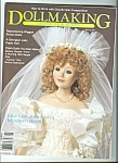 Click here to enlarge image and see more about item M4904: Doll Crafter - April 1989