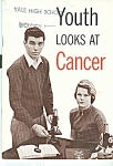 Click here to enlarge image and see more about item M5357: Youth looks at Cancer Copyright 1960