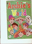 Click here to enlarge image and see more about item M5382: Archie's World comics - copyright 1976