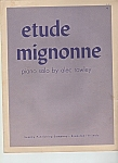 Etude mignonne piano solo sheet music-copyright 1957