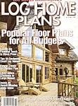 Click here to enlarge image and see more about item M8354: Log Home Plans magazine - 1999