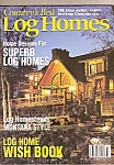 Click here to enlarge image and see more about item M8408: Country's Best Log Homes -  March 1999