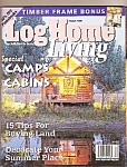 Log Homes - log home living - August 1999