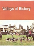 Valleys of History magazine-  Summer 1969