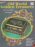 Click here to enlarge image and see more about item M8481: Old World  Golden Treasures - copyright 1986