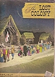 The Lost Colony year book - 1947