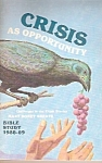 Crisis as opportunity -Blble study - 1988-89