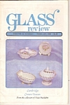 Click here to enlarge image and see more about item M9657: Glass review - February 1988