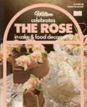 The Rose in cake & food decorating -  1984