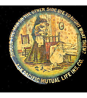 1930s Advertising Pacific Mutual Life Insurance Mirror
