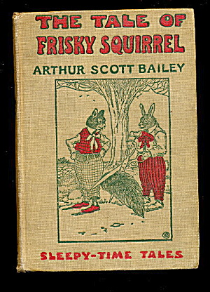 The Tale Of Frisky Squirrel Sleepy-time Book