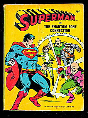 1980 Superman Phantom Zone Connection Big Little Book