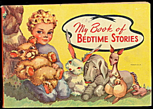 Ca 1925 'my Book Of Bedtime Stories' Children's Book