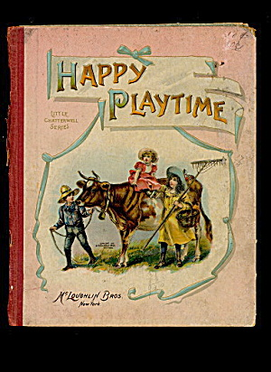 1901 McLoughlin Bros 'Happy Playtime' Childrens Book (Image1)