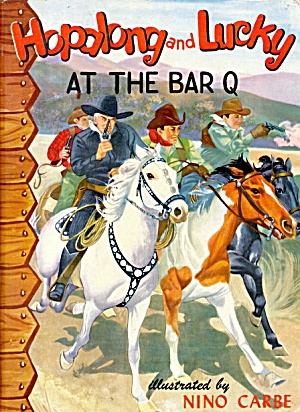 1950 Hopalong Cassidy & Lucky Bar-q Book