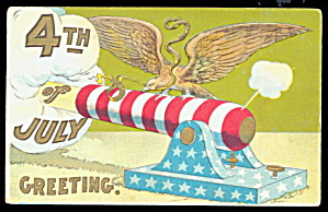 Fourth Of July Eagle & Cannon 1908 Postcard