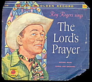 1958 Roy Rogers/Dale Evans The Lords Prayer Record (Image1)