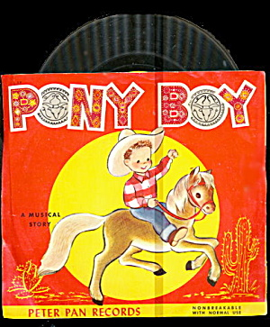 1952 Pony Boy Western Peter Pan Childrens Record