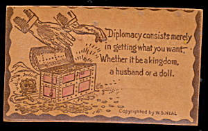 "1906 ""diplomacy....""; Leather Postcard"