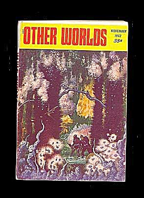 November 1952 'other Worlds' Science Fiction Magazine