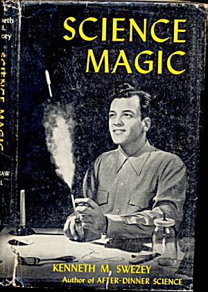 "1952 ""science Magic"" Childrens Book With Dj"