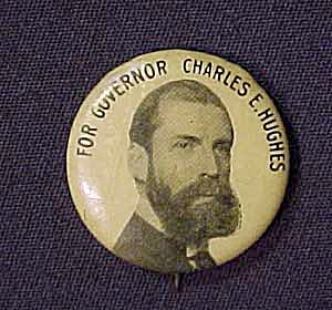 1916 Charles Hughes For Governor Pinback Button