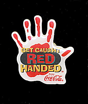 "Coca-Cola ""Get Caught Red-Handed"" Pin (Image1)"