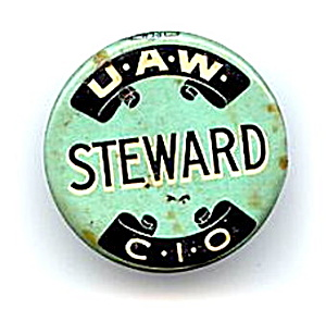 1930s United Auto Workers CIO Steward Pin Back Button (Image1)